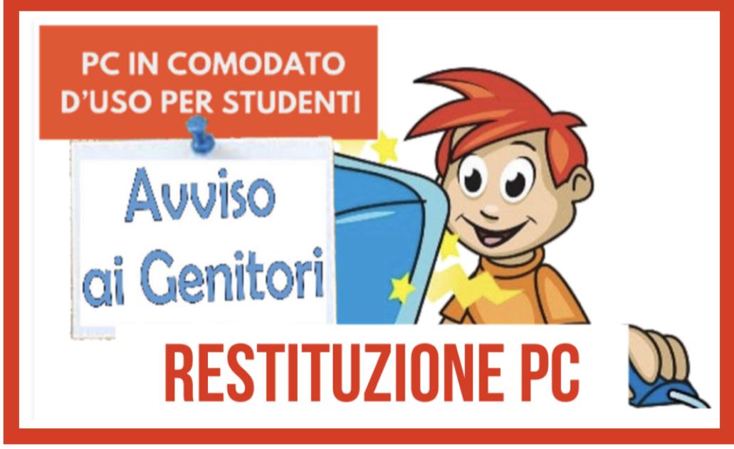 Restituzione personale computer – Tablet - SIM concessi agli alunni in comodato d' uso per l' a.s. 2020/2021.